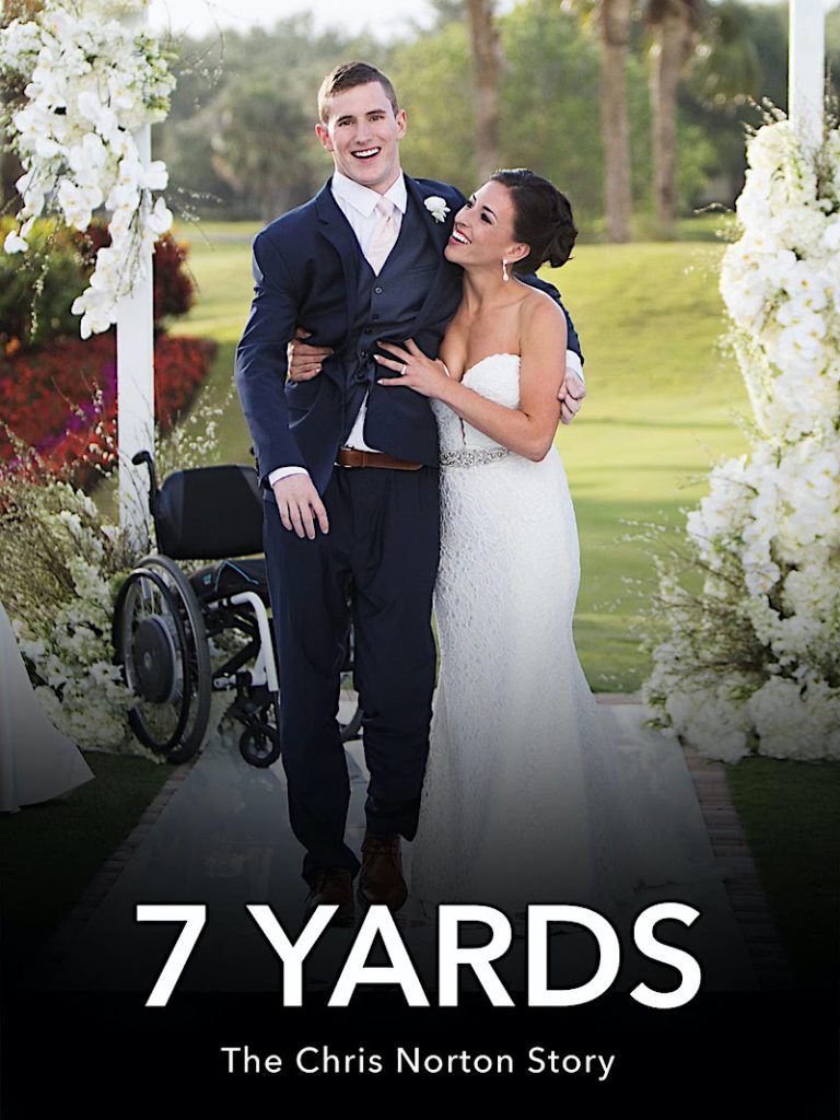 Cover are for 7 Yards: The Chris Norton Story